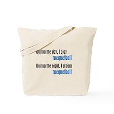 I Dream Racquetball Tote Bag