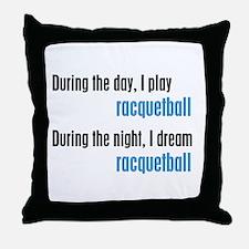 I Dream Racquetball Throw Pillow