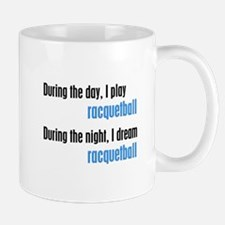 I Dream Racquetball Mug