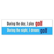 I Dream Golf Bumper Sticker
