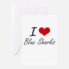 I love Blue Sharks Artistic Design Greeting Cards