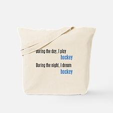 I Dream Hockey Tote Bag