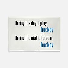 I Dream Hockey Rectangle Magnet
