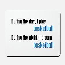 I Dream Basketball Mousepad