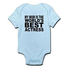 My Mom Is The Worlds Best Actress Body Suit