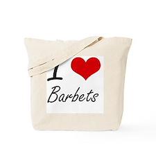 I love Barbets Artistic Design Tote Bag