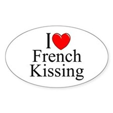 """""""I Love (Heart) French Kissing"""" Oval Decal"""