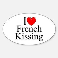 """I Love (Heart) French Kissing"" Oval Decal"