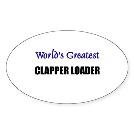 Worlds Greatest CLAPPER LOADER Oval Sticker