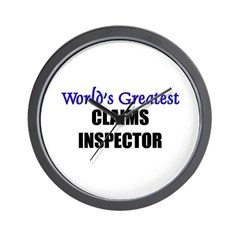 Worlds Greatest CLAIMS INSPECTOR Wall Clock