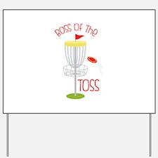 Toss Boss Yard Sign