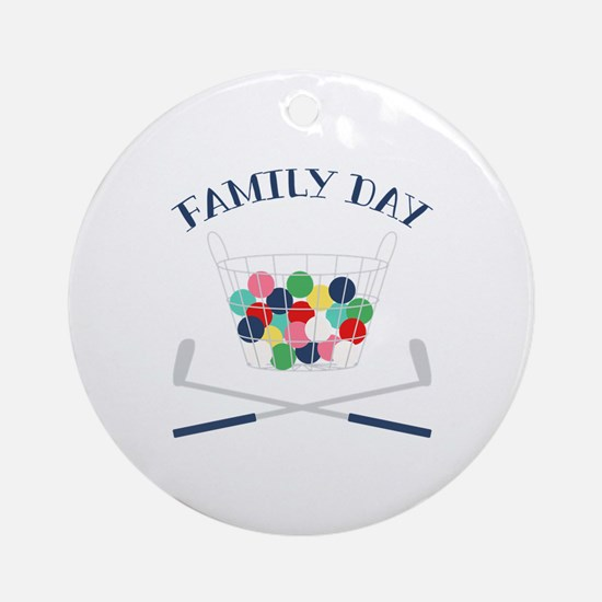 Family Day Round Ornament