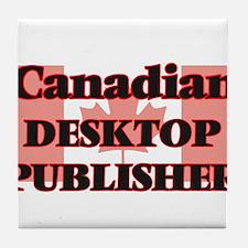Canadian Desktop Publisher Tile Coaster