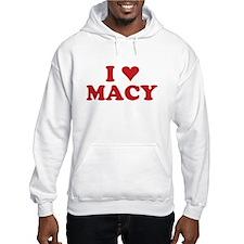 I LOVE MACY Hoodie Sweatshirt