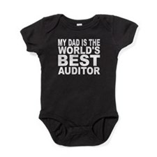 My Dad Is The Worlds Best Auditor Baby Bodysuit