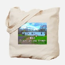 What Trailer Are You From? Tote Bag