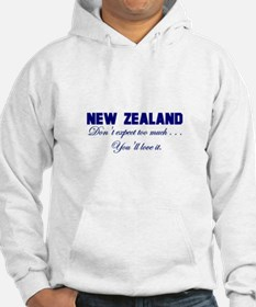 New Zealand . . . Don;t Expec Hoodie
