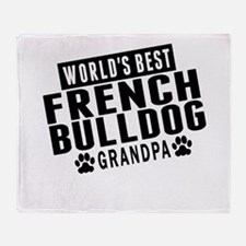 Worlds Best French Bulldog Grandpa Throw Blanket