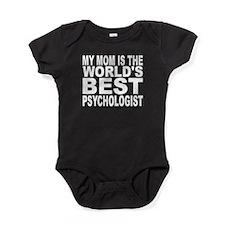My Mom Is The Worlds Best Psychologist Baby Bodysu