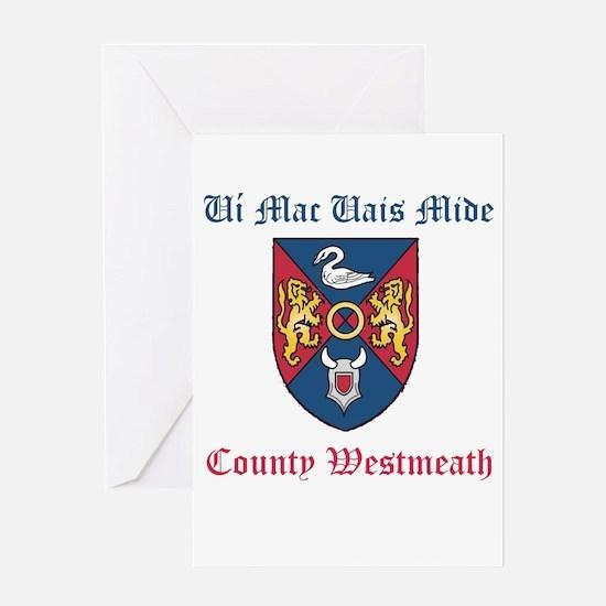 Ui Mac Uais Mide - County Westmeath Greeting Cards
