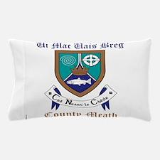Ui Mac Uais Breg - County Meath Pillow Case