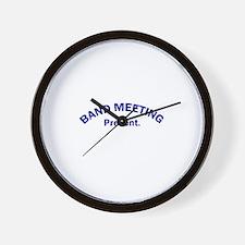 Band Meeting . . . Present Wall Clock