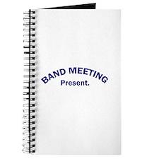 Band Meeting . . . Present Journal