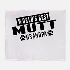 Worlds Best Mutt Grandpa Throw Blanket