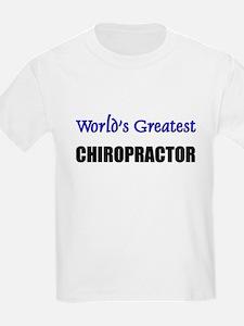 Worlds Greatest CHIROPRACTOR T-Shirt