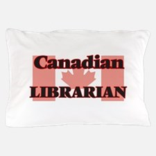 Canadian Librarian Pillow Case