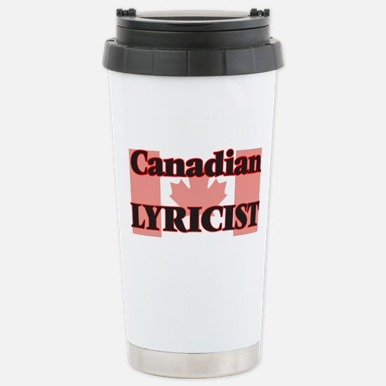 Canadian Lyricist Stainless Steel Travel Mug