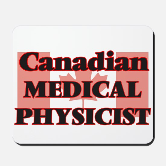 Canadian Medical Physicist Mousepad