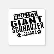 Worlds Best Giant Schnauzer Grandma Sticker