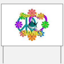 Peace Love Sharks Yard Sign