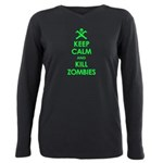 Keep Calm and Kill Zombies Plus Size Long Sleeve T
