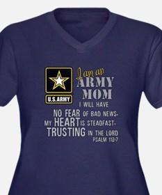 I am an Army Mom No Fear Plus Size T-Shirt