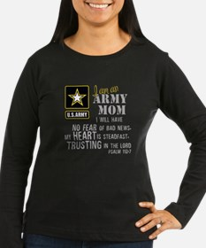 I am an Army Mom No Fear Long Sleeve T-Shirt
