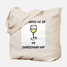 Sip Chardonnay Tote Bag