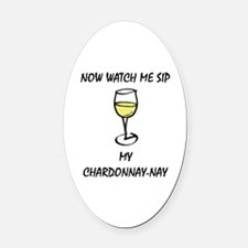 Sip Chardonnay Oval Car Magnet