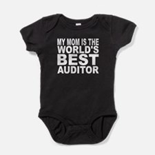 My Mom Is The Worlds Best Auditor Baby Bodysuit