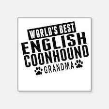 Worlds Best English Coonhound Grandma Sticker
