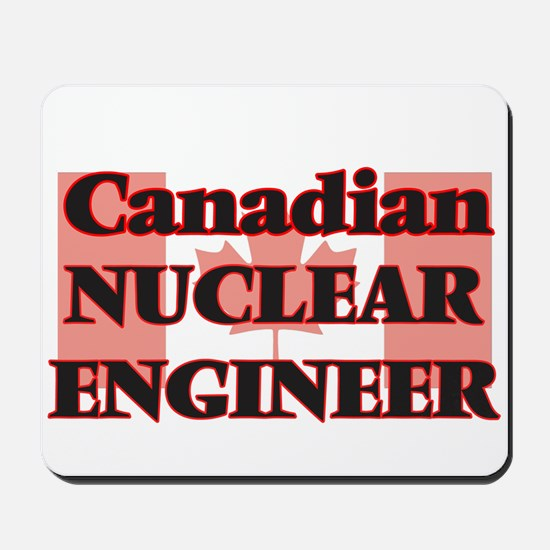 Canadian Nuclear Engineer Mousepad