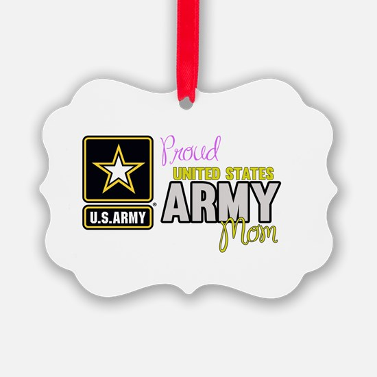 Proud US Army Mom Ornament