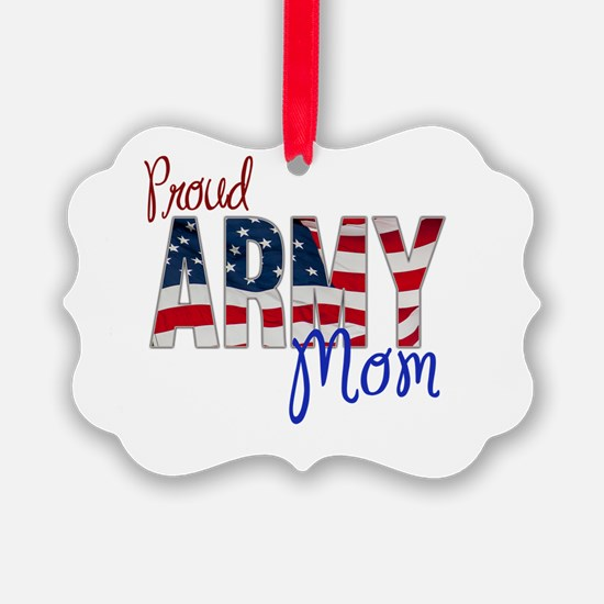 Proud Patriotic Army Mom Ornament