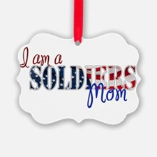 I am Soldiers Mom Ornament