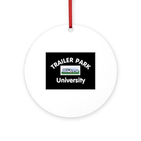 Trailer Park University Ornament (Round)
