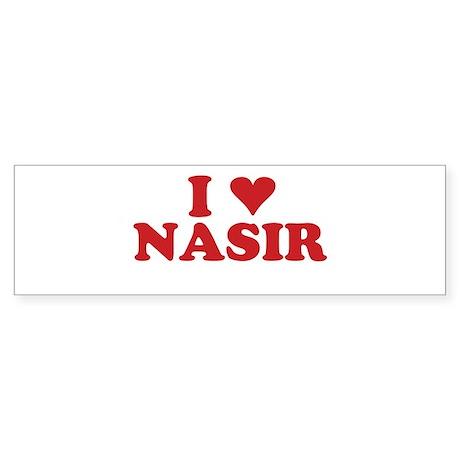 I LOVE NASIR Bumper Sticker