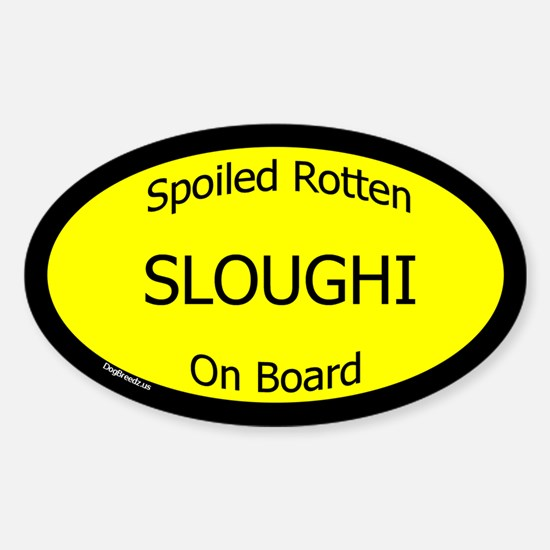 Spoiled Sloughi On Board Oval Decal