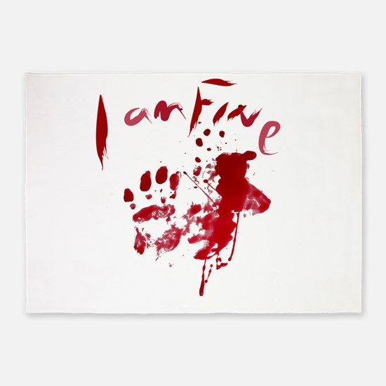 blood Splatter I Am Fine 5'x7'Area Rug