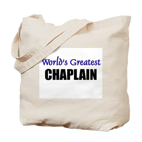 Worlds Greatest CHAPLAIN Tote Bag